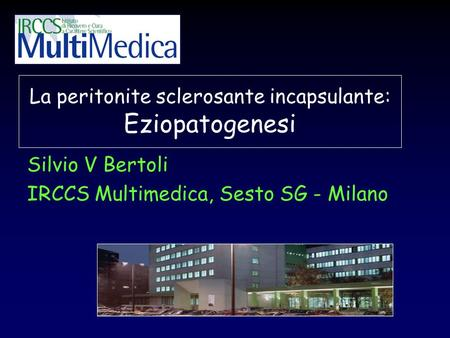 La peritonite sclerosante incapsulante: Eziopatogenesi
