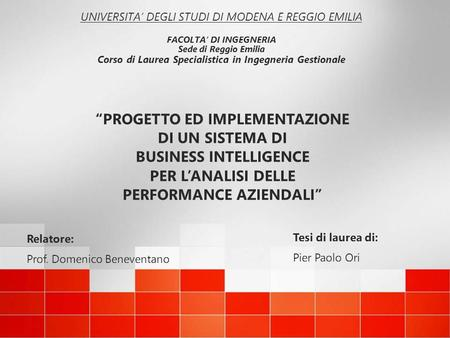 """PROGETTO ED IMPLEMENTAZIONE DI UN SISTEMA DI BUSINESS INTELLIGENCE"