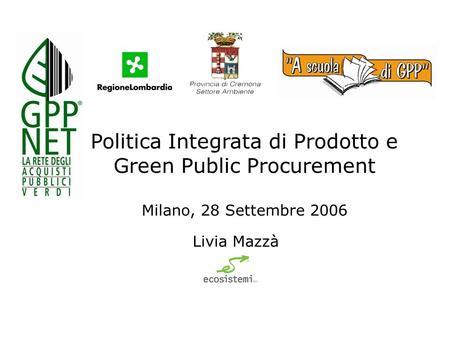 Politica Integrata di Prodotto e Green Public Procurement