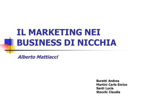 IL MARKETING NEI BUSINESS DI NICCHIA
