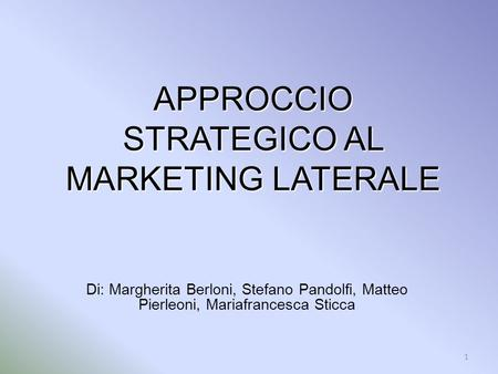 APPROCCIO STRATEGICO AL MARKETING LATERALE