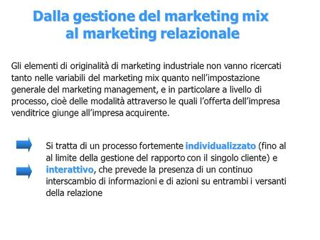 Dalla gestione del marketing mix al marketing relazionale