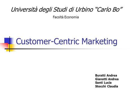 Customer-Centric Marketing