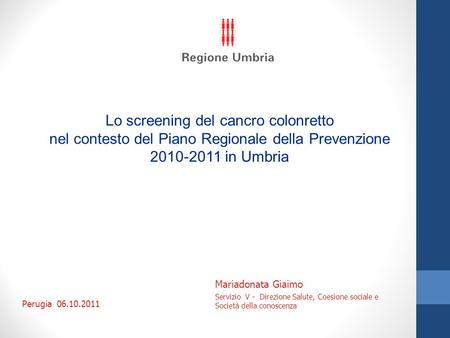 Lo screening del cancro colonretto