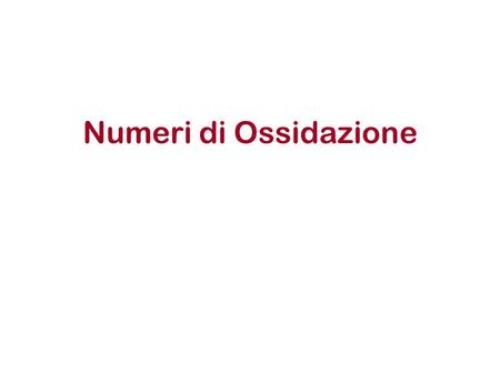 La tavola periodica degli elementi ppt scaricare - Tavola numeri di ossidazione ...