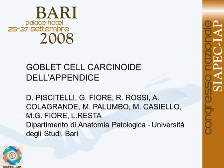 GOBLET CELL CARCINOIDE DELL'APPENDICE