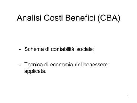 Analisi Costi Benefici (CBA)