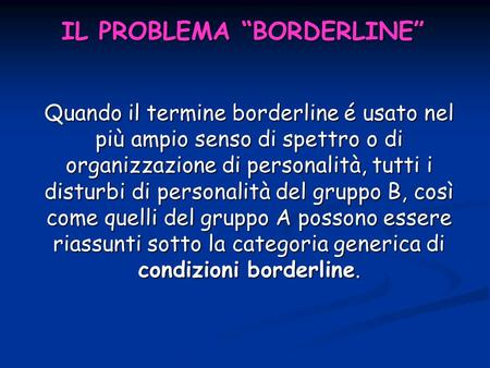 "IL PROBLEMA ""BORDERLINE"""