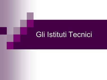 La scuola secondaria superiore ppt scaricare for Istituti tecnici