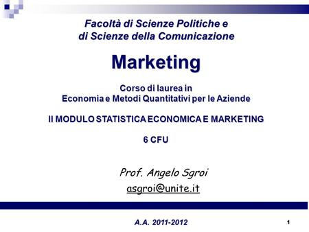 Marketing MARKETING DEL TURISMO Facoltà di Scienze Politiche e