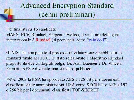 Advanced Encryption Standard (cenni preliminari)