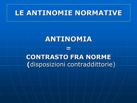 LE ANTINOMIE NORMATIVE