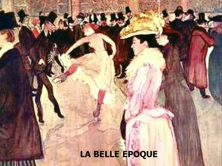 LA BELLE EPOQUE.