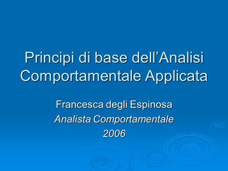 Principi di base dell'Analisi Comportamentale Applicata