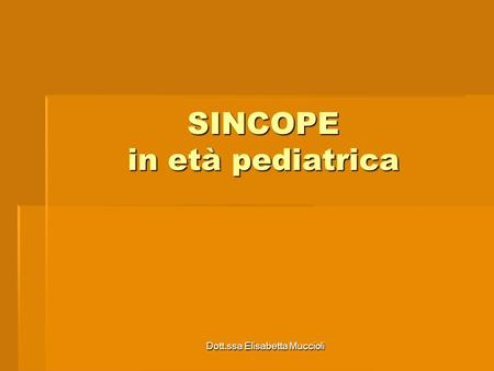 SINCOPE in età pediatrica
