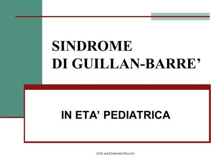 SINDROME DI GUILLAN-BARRE'