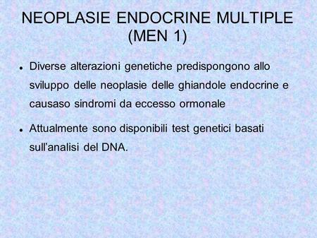 NEOPLASIE ENDOCRINE MULTIPLE (MEN 1)‏