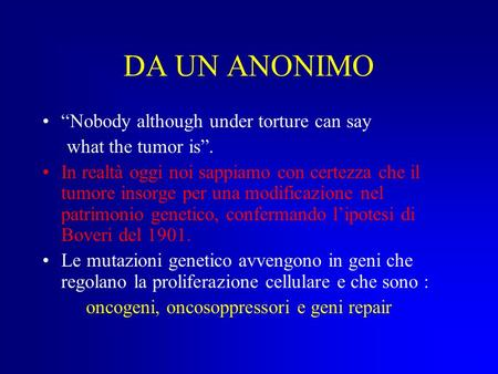"DA UN ANONIMO ""Nobody although under torture can say"