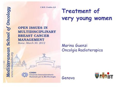 Treatment of very young women Marina Guenzi Oncolgia Radioterapica Genova.