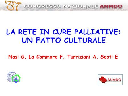 LA RETE IN CURE PALLIATIVE: