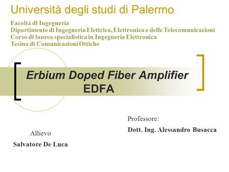 Erbium Doped Fiber Amplifier EDFA