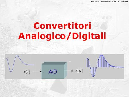 Convertitori Analogico/Digitali
