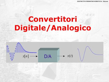 Convertitori Digitale/Analogico