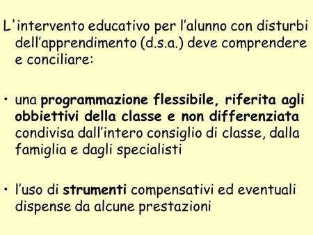 L'intervento educativo per l'alunno con disturbi dell'apprendimento (d
