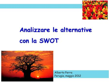 Analizzare le alternative con la SWOT