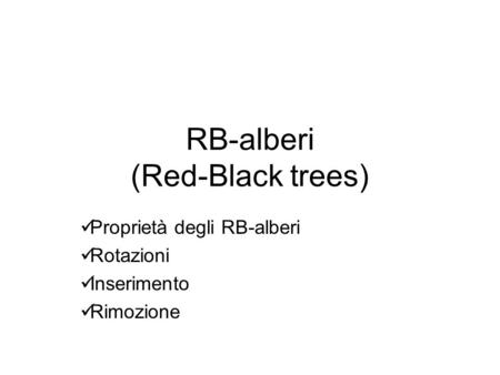 RB-alberi (Red-Black trees)
