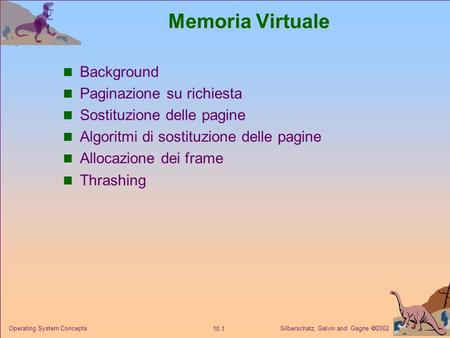 Memoria Virtuale Background Paginazione su richiesta