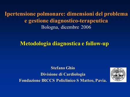 Metodologia diagnostica e follow-up