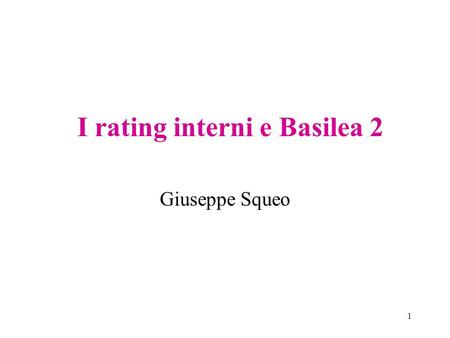 I rating interni e Basilea 2