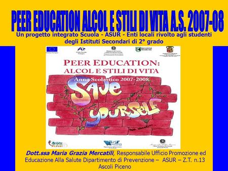 PEER EDUCATION ALCOL E STILI DI VITA A.S