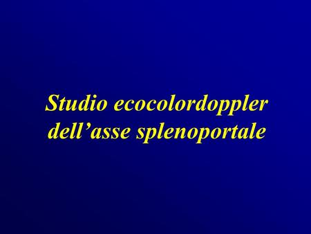 Studio ecocolordoppler dell'asse splenoportale