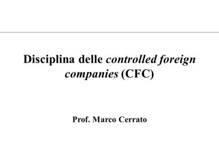 Disciplina delle controlled foreign companies (CFC)
