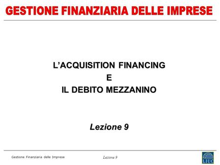L'ACQUISITION FINANCING