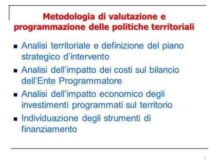 Analisi territoriale e definizione del piano strategico d'intervento