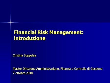 Financial Risk Management: introduzione