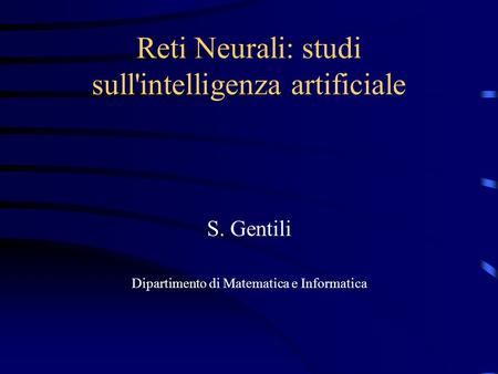 Reti Neurali: studi sull'intelligenza artificiale
