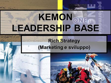 1 KEMON LEADERSHIP BASE Rich Strategy (Marketing e sviluppo)