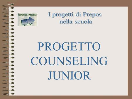 PROGETTO COUNSELING JUNIOR