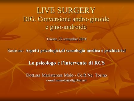 LIVE SURGERY DIG. Conversione andro-ginoide e gino-androide