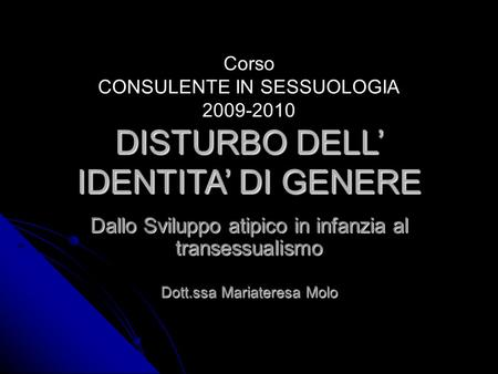 DISTURBO DELL' IDENTITA' DI GENERE