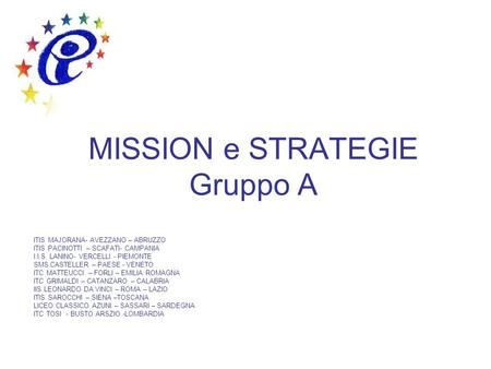 MISSION e STRATEGIE Gruppo A