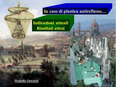 In caso di plastica antireflusso…