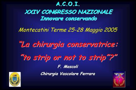 """La chirurgia conservatrice: ""to strip or not to strip""?"""