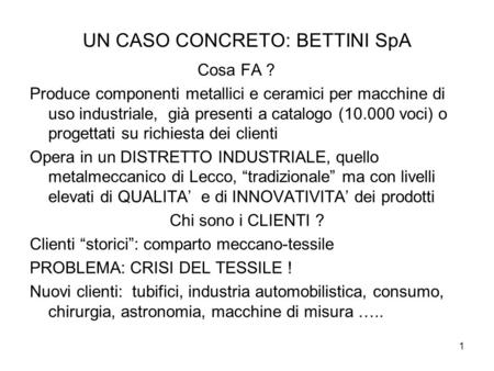 UN CASO CONCRETO: BETTINI SpA