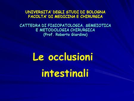 Le occlusioni intestinali