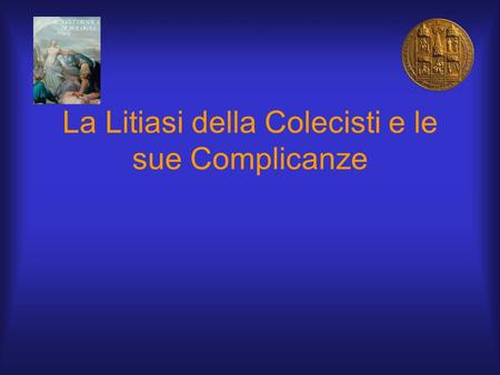 La Litiasi della Colecisti e le sue Complicanze. Diet and gallstones in Italy: the cross-sectional MICOL results. Attili AF, Scafato E, Marchioli R, Marfisi.